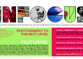 2018 InFocus Photo Exhibition – Edmonton Feb 5 – March 2