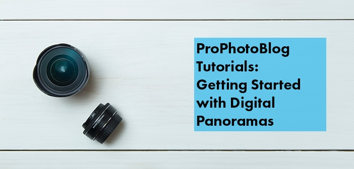 Vistek Tutorials - Getting Started with Digital Panoramas Cover