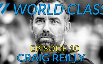 World Class Episode 10 - Craig Reilly Photo