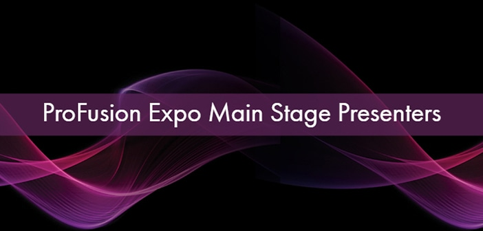 ProFusion Expo Main Stage Presenter Banner